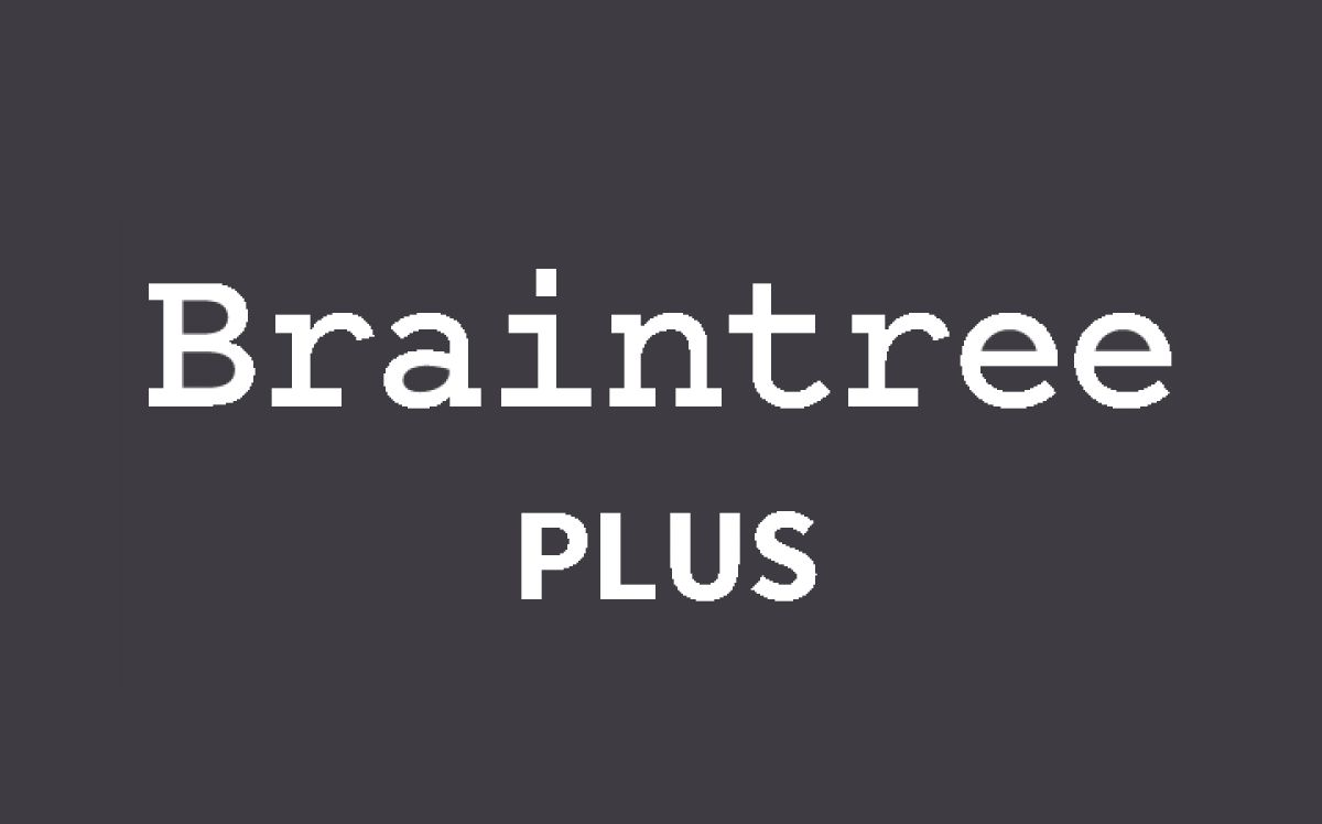 Braintree plus